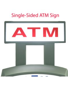 Single-Sided ATM Sign